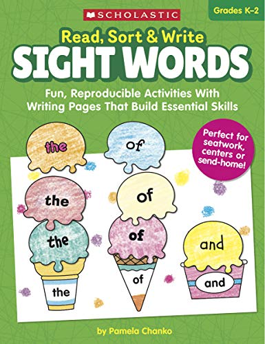 - Read, Sort & Write: Sight Words: Fun, Reproducible Activities With Writing Pages That Build Essential Skills