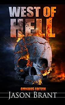 West of Hell Omnibus Edition (West of Hell 1-3) by [Brant, Jason]