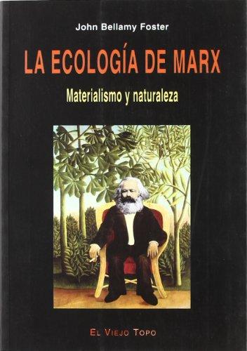 Descargar Libro La Ecología De Marx: Materialismo Y Naturaleza John Bellamy Foster