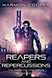 reapers and repercussions book four the feedback loop 4