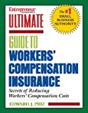 Entrepreneur Magazine's Ultimate Guide to Workers' Compensation Insurance, Edward Priz, 1932531505