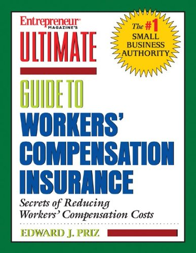 Download Entrepreneur Magazine's Ultimate Guide to Workers' Compensation Insurance pdf epub