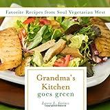 Grandma's Kitchen Goes Green, Laura L. Gaines, 1617397784
