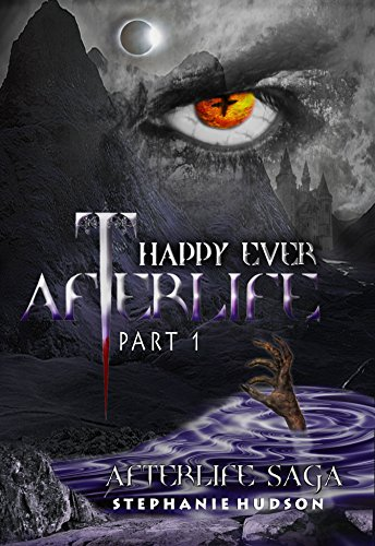 Happy Ever Afterlife Part 1 (Afterlife saga Book 9) cover