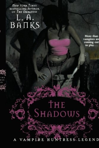 the-shadows-a-vampire-huntress-legend-vampire-huntress-legends