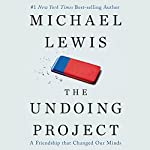 The Undoing Project: A Friendship That Changed Our Minds | Michael Lewis
