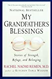 Best Grandfathers - My Grandfather's Blessings: Stories of Strength, Refuge, Review