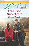 The Hero's Sweetheart (Eagle Point Emergency)