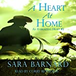 A Heart at Home: An Everlasting Heart, Book 3 | Sara Barnard
