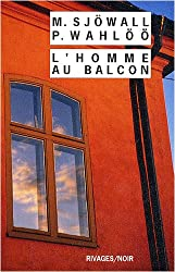 L'homme au balcon : Le roman d'un crime