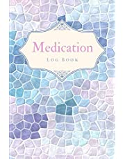 Medication Log Book: Personal Medication Administration Diary Record Sheet Log Book   Undated Daily Medication Pill Checklist Chart Organizer Tracker Journal   Patient Tracker Medical History Record Log Book Notebook – Beautiful Blue Mosaic Design