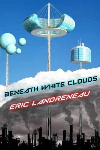 Beneath White Clouds