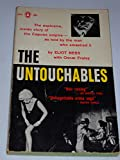 The Untouchables.The Explosive, inside Story of the Capone Empire-as Told By the Man Who Smashed it