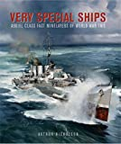 Very Special Ships: Abdiel-Class Fast Minelayers of World War Two