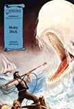 Moby Dick, Bob Harvey and Herman Melville, 1562549243