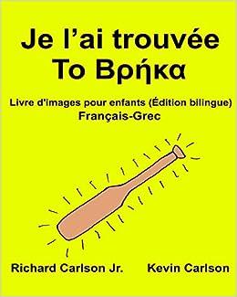 Amazon Fr Je L Ai Trouvee Livre D Images Pour Enfants
