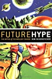 Future Hype, Bob Seidensticker, 1576753700