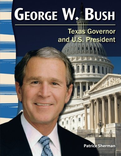 George W  Bush  Social Studies Readers
