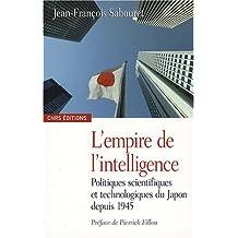 Empire de l'intelligence (L'): Politiques scientifiques et technolo-