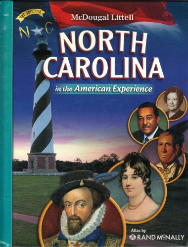McDougal Littell North Carolina American Experience North Carolina: Student Edition Grade 8 2008