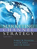 Marketing Channel Strategy 8th Edition