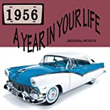 Music : A Year In Your Life 1956 [2 CD]