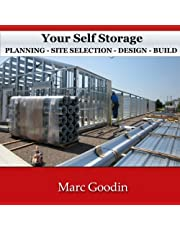 Your Self Storage, Planning: Site Selection - Design - Build