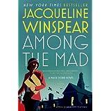 Among the Mad: A Maisie Dobbs Novel (Maisie Dobbs Mysteries Series)