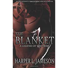 The Blanket: A Legend of the Tribe