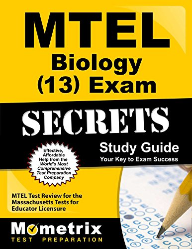 MTEL Biology (13) Exam Secrets Study Guide: MTEL Test Review for the Massachusetts Tests for Educator Licensure