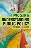 Understanding Public Policy: Theories and Issues (Textbooks in Policy Studies)