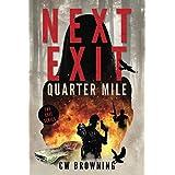 Next Exit, Quarter Mile (The Exit Series) (Volume 4)