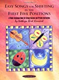 Easy Songs for Shifting in the First Five Positions, Kathryn Bird Kinnard, 1589512049