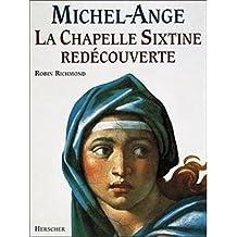 MICHEL-ANGE CHAPELLE SIXT