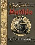 Christina's Matilda, Edel Wignell, 1921479876