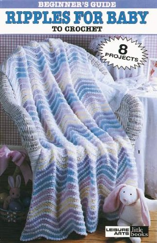 Beginner's Guide/Ripples For Baby - Crochet Patterns by ICShopToday