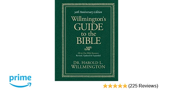 willmington s guide to the bible harold l willmington rh amazon com Bible Quotes About Relationships Bible Reading Plans