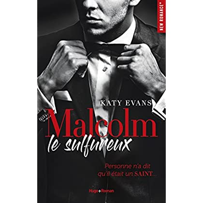 Malcolm le sulfureux - tome 1 (New Romance) (French Edition)