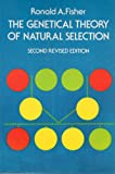 The Genetical Theory of Natural Selection 9780486604664