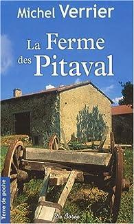 La ferme des Pitaval par Michel Verrier