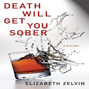 Death Will Get You Sober Audiobook