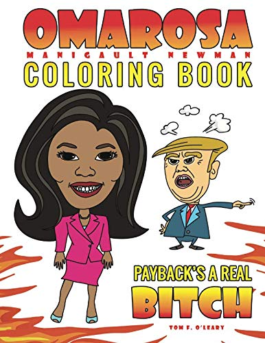 Omarosa Manigault Newman Coloring Book: Payback's a Real Bitch