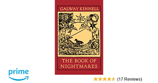 The Book of Nightmares: Galway Kinnell: 9780395120989