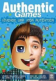 AuthenticGames: Vivendo uma vida autêntica