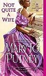 La Confrérie des Lords, tome 6 : Not Quite a Wife par Putney