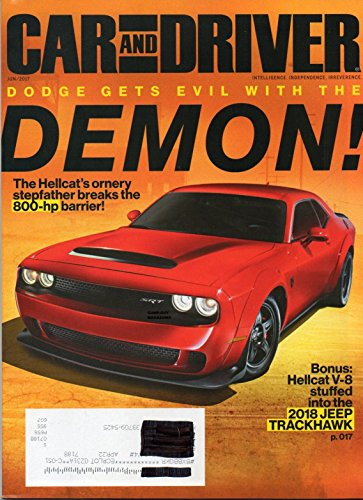 Car and Driver Magazine 2017 HELLCAT V8 STUFFED INTO THE 2018 JEEP GRAND CHEROKEE TRACKHAWK Aaron Robinson CHEVY CAMARO ZL1 SIX-SPEED PERFORMANCE 2016 Ford Mustang GT (Best Rarest Hot Wheels Cars)