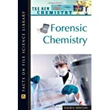 Forensic Chemistry (The New Chemistry)