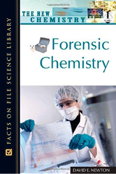Amazon Com Forensic Chemistry Facts On File Science Dictionary Ebook Newton David E Kindle Store
