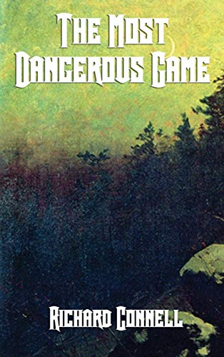 The Most Dangerous Game por Richard Connell