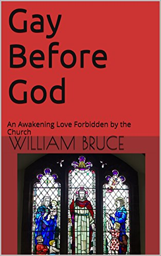 Gay Before God: An Awakening Love Forbidden by the Church